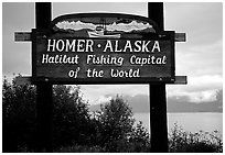 Welcome sign to Homer, Halibut fishing capital of the world. Homer, Alaska, USA (black and white)